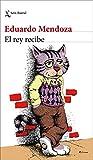 EL REY RECIBE de Eduardo Mendoza en PDF GRATIS y COMPLETO
