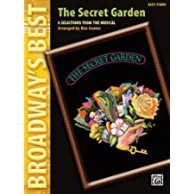 The Secret Garden (Broadway's Best): Selections from the Musical (Easy Piano)