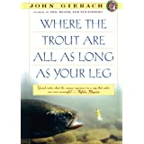 Where the Trout Are All as Long as Your Leg (English Edition)