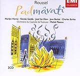 Roussel : Padmâvatî / Horne, Gedda, Van Dam, Berbié, Burles, Orchestre du Capitole de Toulouse dirigé par Michel Plasson