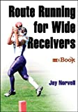 Route Running for Wide Receivers Mini eBook