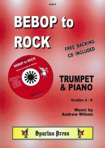 Portada del libro Wilson: Bebop to Rock Trumpet & Piano + FREE backing CD by Andrew Wilson (1998-01-25)