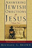 Answering Jewish Objections to Jesus: v. 2