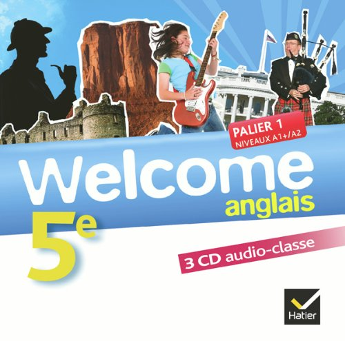 Welcome Anglais 5e éd. 2012-3 CD audio-classe: 3 CD audio classe par Nathalie Hollinka-Rousselle, Sandrine Berger-Sauvage