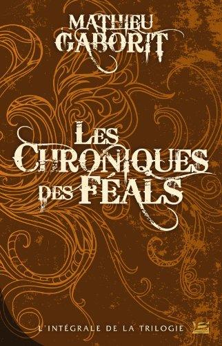 10 ANS - 10 ROMANS - 10 EUROS, tome : Les Féals