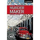 CER6: Murder Maker Level 6 (Cambridge English Readers)
