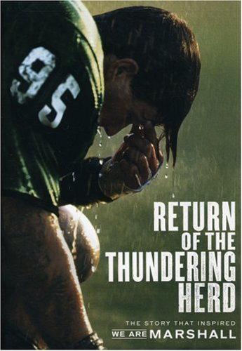 Return of the Thundering Herd - The Story that Inspired We Are Marshall by Marshall University Marshall University