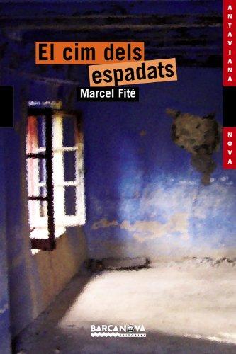 El cim dels espadats (Llibres Infantils I Juvenils - Antaviana - Antaviana Nova) por Marcel Fité
