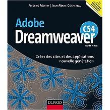 Adobe Dreamweaver CS4 : créez des sites et des applications nouvelle génération