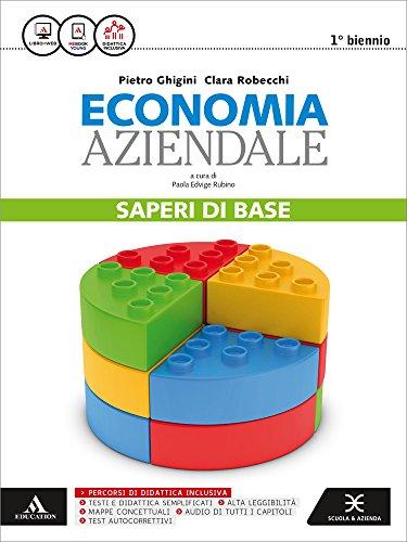 Missione azienda. Saperi di base economia aziendale. Per gli Ist. tecnici e professionali. Con e-book. Con espansione online