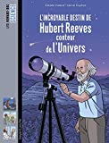 L'incroyable destin d'Hubert Reeves, conteur de l'Univers