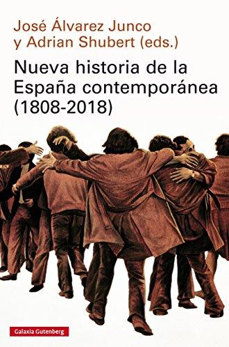 Nueva historia de la España contemporánea (1808-2018) (Ensayo) por Varios Autores