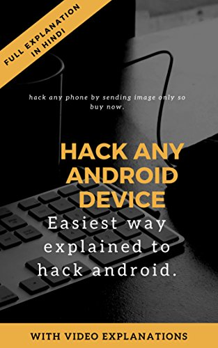Android hacking course: Hack any phone by just sending an image (English Edition)