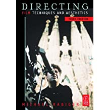 Directing: Film Techniques and Aesthetics (Screencraft Series)