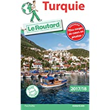 Guide du Routard Turquie 2017/18 (French Edition)