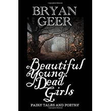 Beautiful Young Dead Girls: Fairy Tales and Poetry