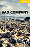 Bad Company: Level 2: Elementary/Lower-Intermediate. Paperback with downloadable audio (Cambridge English Readers)