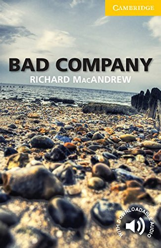 Bad Company: Level 2: Elementary/Lower-Intermediate. Paperback with downloadable audio