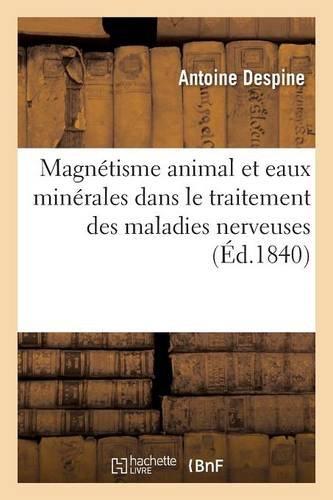 de-lemploi-du-magnetisme-animal-et-des-eaux-minerales-dans-le-traitement-des-maladies-nerveuses