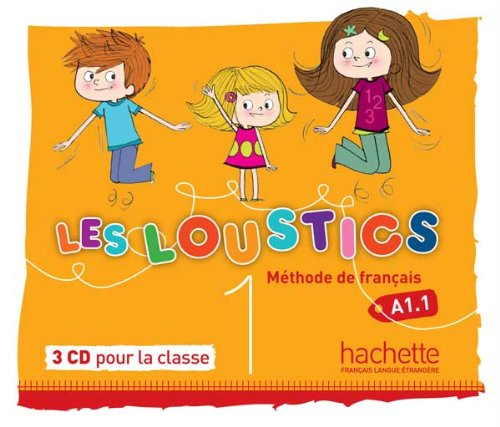 Les Loustics 1 : CD audio classe (x3) par Hugues Denisot