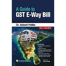 A Guide to GST E-Way Bill