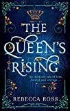 #7: The Queen's Rising (The Queen's Rising, Book 1)