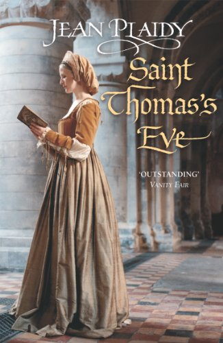 Saint Thomas's Eve: (Tudor Saga) by [Plaidy, Jean]