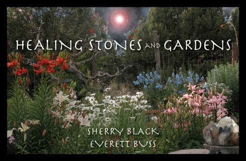 Healing Stones and Gardens