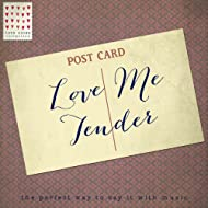 Love Me Tender - Love Notes Collection
