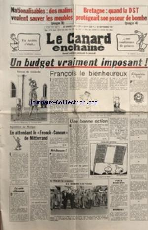 CANARD ENCHAINE (LE) [No 3179] du 30/09/1981 - NATIONALISATION / DES MALINS VEULENT SAUVER LES MEUBLES - BRETAGNE / QUAND LA DST PROTEGEAIT SON POSEUR DE BOMBE - EN ATTENDANT LE FRENCH CANCUN DE MITTERRAND - CONFERENCE EN ARABIE