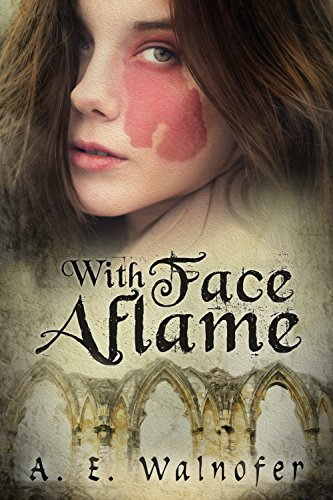 With Face Aflame by [Walnofer, A.E.]