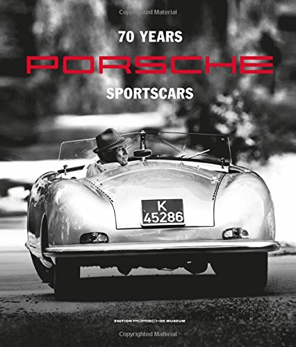 70 Years Porsche Sportscars