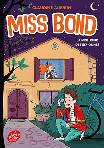 Miss Bond - Tome 3: La meilleure des espionnes