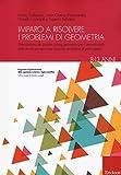Imparo a risolvere i problemi di geometria. 8-13 anni