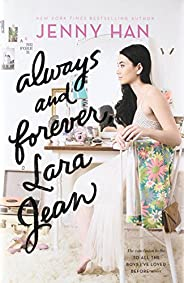 Always and Forever, Lara Jean (Volume 3) (To All the Boys I've Loved Bef