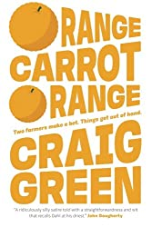 Orange Carrot Orange: Volume 1 (Figg's Progress)