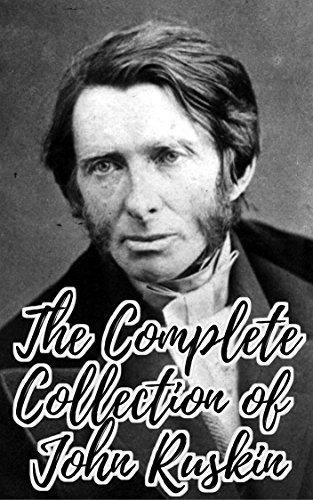 the-complete-collection-of-john-ruskin-collection-of-49-works-including-ariadne-florentina-ruskins-r