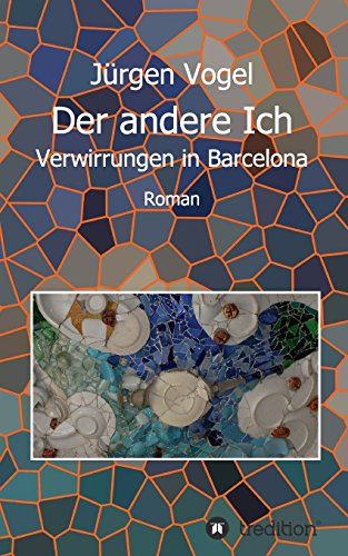 Buchseite und Rezensionen zu 'Der andere Ich: Verwirrungen in Barcelona' von Jürgen Vogel