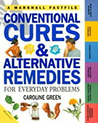 Conventional Cures and Alternative Remedies (Factfiles)