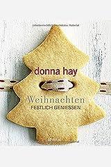 Weihnachten: Festlich geniessen Taschenbuch