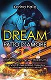 Dream. Patto d'amore