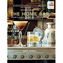 The Home Bar:From simple bar carts to the ultimate in home bar design and drinks