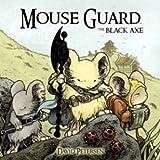 Mouse Guard Volume 3: The Black Axe.