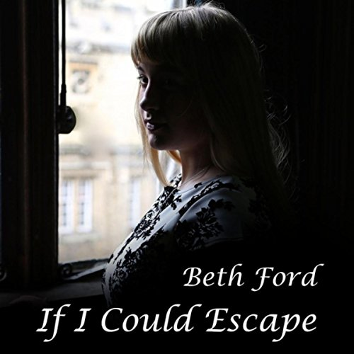 if-i-could-escape