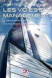 Image de LES VOIES DU MANAGEMENT: Réflexions spirituelles et guide d'action pour le manager du 21e siècle