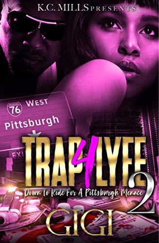 Trap 4 Lyfe 2: Down To Ride For A Pittsburgh Menace (English Edition)
