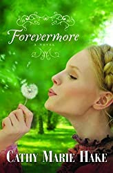 Forevermore by Cathy Marie Hake (2008-01-01)