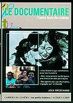 Le Documentaire - L'Autre face du cinéma de Jean Breschand