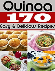 Qunioa - 170 Easy and Delicious Recipes (Easy Quinoa Recipes) (English Edition)
