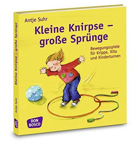 kleine-knirpse-grosse-sprunge-bewegungsspiele-fur-krippe-kita-und-kinderturnen